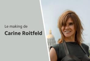 Le making of de Carine Roitfeld