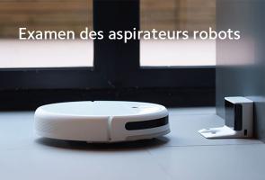 Examen des aspirateurs robots