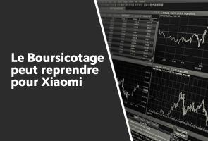 Le Boursicotage peut reprendre pour Xiaomi