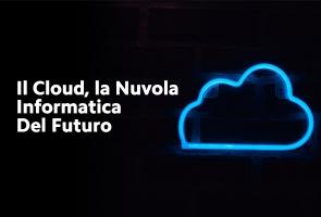 la nuvola informatica del futuro!
