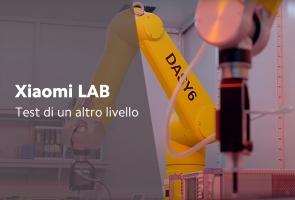 Xiaomi LAB | Test di un altro livello!