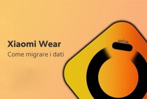 Xiaomi Wear | Come migrare i dati