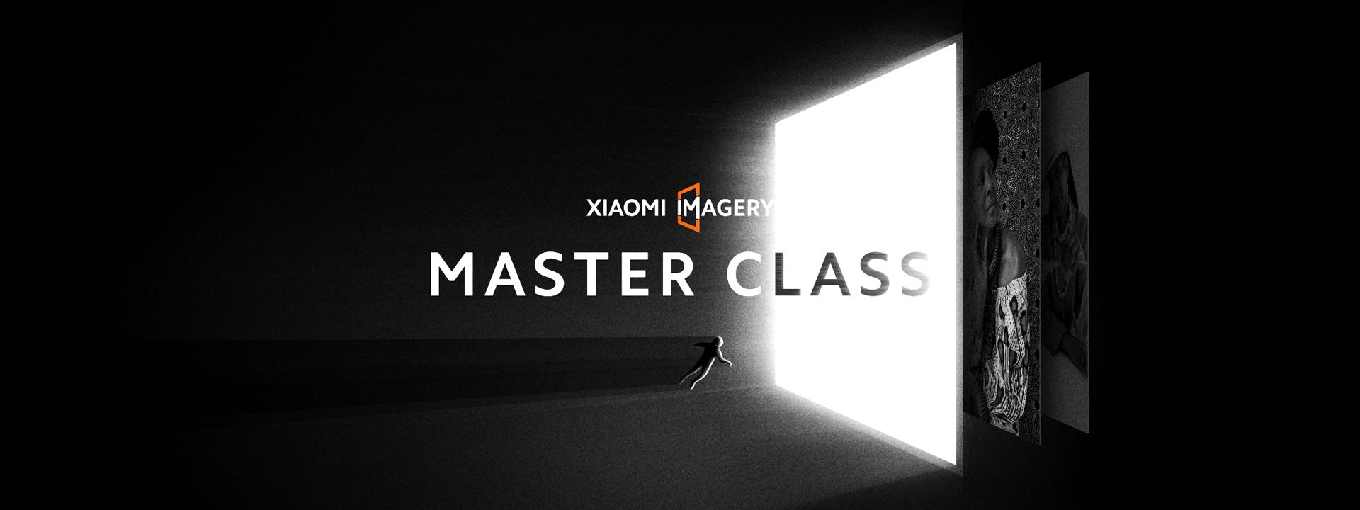 Xiaomi Imagery Master Class