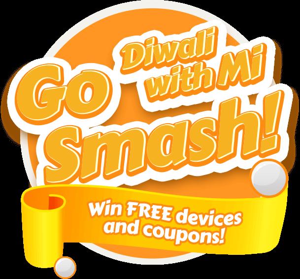 Go Smash and win Redmi 3s Prime - Mi India - Mi India